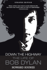 Down the Highway: The Life of Bob Dylan Cover Image