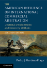 The American Influence on International Commercial Arbitration: Doctrinal Developments and Discovery Methods Cover Image