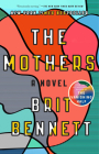 The Mothers: A Novel Cover Image