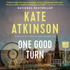 One Good Turn: A Novel (Jackson Brodie) Cover Image