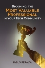 Becoming the Most Valuable Professional in Your Tech Community Cover Image