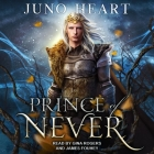Prince of Never Lib/E Cover Image