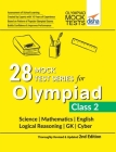 28 Mock Test Series for Olympiads Class 2 Science, Mathematics, English, Logical Reasoning, GK & Cyber 2nd Edition Cover Image