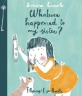 Whatever Happened To My Sister? Cover Image