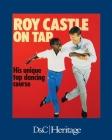 Roy Castle on Tap: His Unique Tap Dancing Course Cover Image