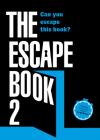 The Escape Book 2: Can you escape this book? (Escape Book Series #2) Cover Image