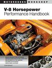 V-8 Horsepower Performance Handbook (Motorbooks Workshop) Cover Image