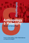 Anthropology and Philosophy: Dialogues on Trust and Hope Cover Image