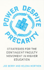 Power Despite Precarity: Strategies for the Contingent Faculty Movement in Higher Education (Wildcat) Cover Image
