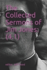 The Collected Sermons of Jim Jones: : 4.1 Cover Image