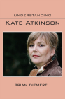 Understanding Kate Atkinson (Understanding Contemporary British Literature) Cover Image