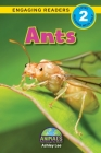 Ants: Animals That Change the World! (Engaging Readers, Level 2) Cover Image