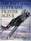 Aircraft of the Luftwaffe Fighter Aces, Vol. II Cover Image