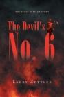 The Devil's Number 6: The Susan Zettler Story Cover Image