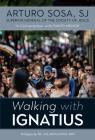 Walking with Ignatius: In Conversation with Dario Menor Cover Image