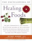 Encyclopedia of Healing Foods Cover Image