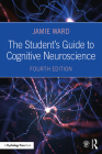 The Student's Guide to Cognitive Neuroscience Cover Image