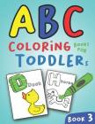 ABC Coloring Books for Toddlers Book3: A to Z coloring sheets, JUMBO Alphabet coloring pages for Preschoolers, ABC Coloring Sheets for kids ages 2-4, Cover Image