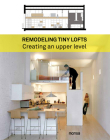 Remodeling Tiny Lofts: Creating An Upper Level Cover Image