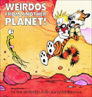 Weirdos from Another Planet: A Calvin and Hobbes Collection Cover Image