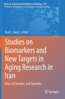Studies on Biomarkers and New Targets in Aging Research in Iran: Focus on Turmeric and Curcumin Cover Image