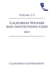 California Welfare and Institutions Code [WIC] 2021 Volume 2/5 Cover Image