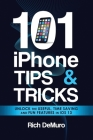 101 iPhone Tips & Tricks: Unlock the useful, time saving and fun features in iOS 13 Cover Image