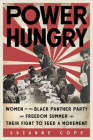 Power Hungry: WomenoftheBlackPantherPartyandFreedomSummerandTheir Fight to Feed a Movement Cover Image