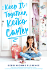 Keep It Together, Keiko Carter Cover Image