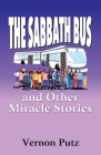 The Sabbath Bus and Other Miracle Stories Cover Image