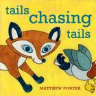 Tails Chasing Tails Cover Image
