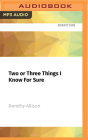 Two or Three Things I Know for Sure Cover Image