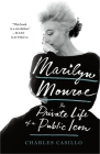 Marilyn Monroe: The Private Life of a Public Icon Cover Image