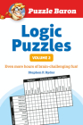 Puzzle Baron's Logic Puzzles, Volume 2: More Hours of Brain-Challenging Fun! Cover Image