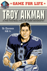 Game for Life: Troy Aikman Cover Image