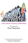 The Most Fabulous Story Ever Told: And Mr. Charles, Currently of Palm Beach Cover Image