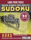 Hard Sudoku Large Print: fiendish sudoku - SUDOKU Hard Quiz Books for Expert - Sudoku Maths Book for Adults & Seniors - (Sudoku Brain Games Puz Cover Image