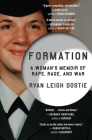 Formation: A Woman's Memoir of Rape, Rage, and War Cover Image