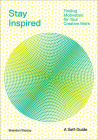 Stay Inspired: Finding Motivation for Your Creative Work Cover Image