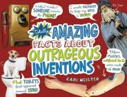 Totally Amazing Facts about Outrageous Inventions (Mind Benders) Cover Image