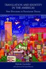 Translation and Identity in the Americas: New Directions in Translation Theory Cover Image