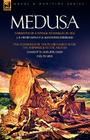 Medusa: Narrative of a Voyage to Senegal in 1816 & the Sufferings of the Picard Family After the Shipwreck of the Medusa Cover Image