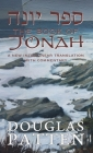 The Book of Jonah: A New Interlinear Translation with Commentary Cover Image