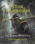 Steam Highwayman 3: The Reeking Metropolis Cover Image