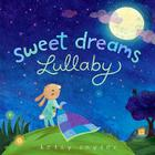 Sweet Dreams Lullaby Cover Image