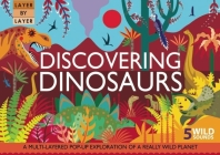 Layer by Layer: Discovering Dinosaurs Cover Image