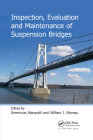 Inspection, Evaluation and Maintenance of Suspension Bridges Cover Image