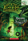 Recess Is a Jungle!: A Branches Book (Eerie Elementary #3): A Branches Book Cover Image