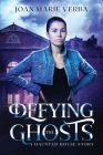 Defying the Ghosts: A Haunted House Story Cover Image