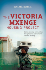 The Victoria Mxenge Housing Project: Women Building Communities Through Social Activism and Informal Learning Cover Image